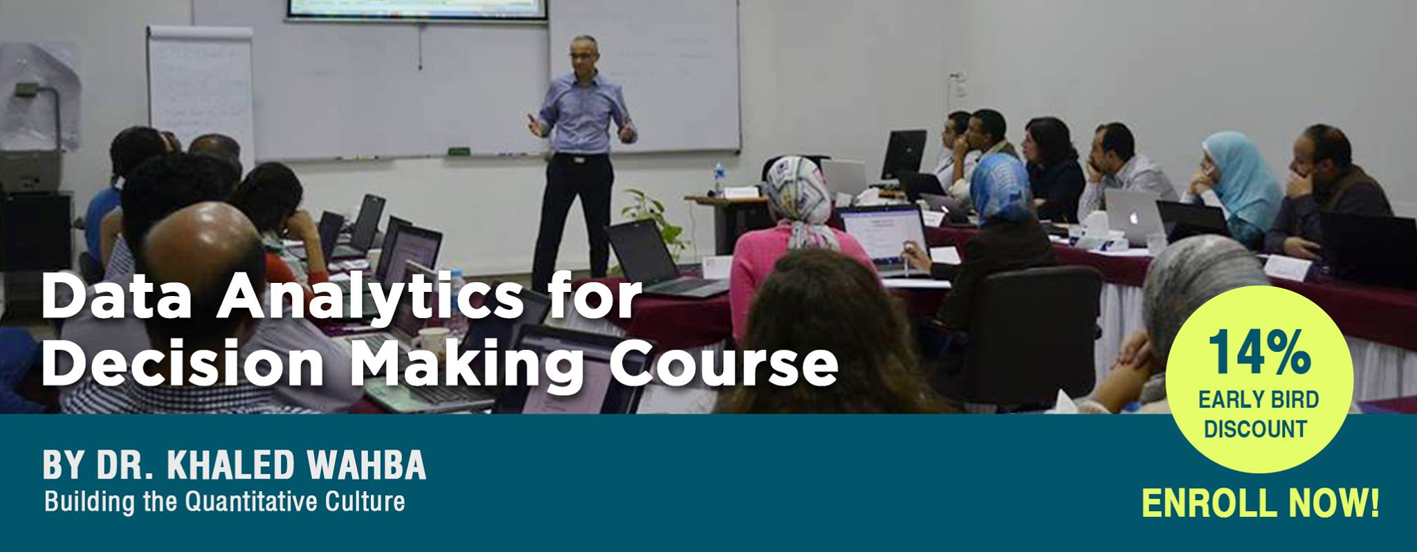 Data Analytics for Decision Making Course - by Dr. Khaled Wahba